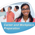 Career and Workplace Preparation