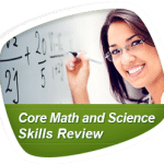 Core Math and Science Skills Review